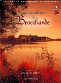 """Livre """"La forêt enchantée de Brocéliande"""""""